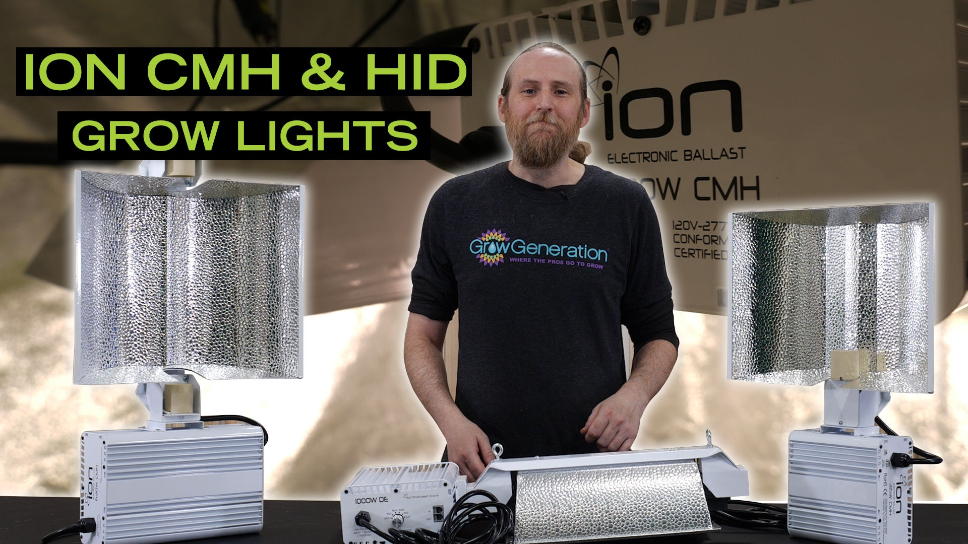 ION HID & CMH Grow Lights - GrowGeneration Exclusive