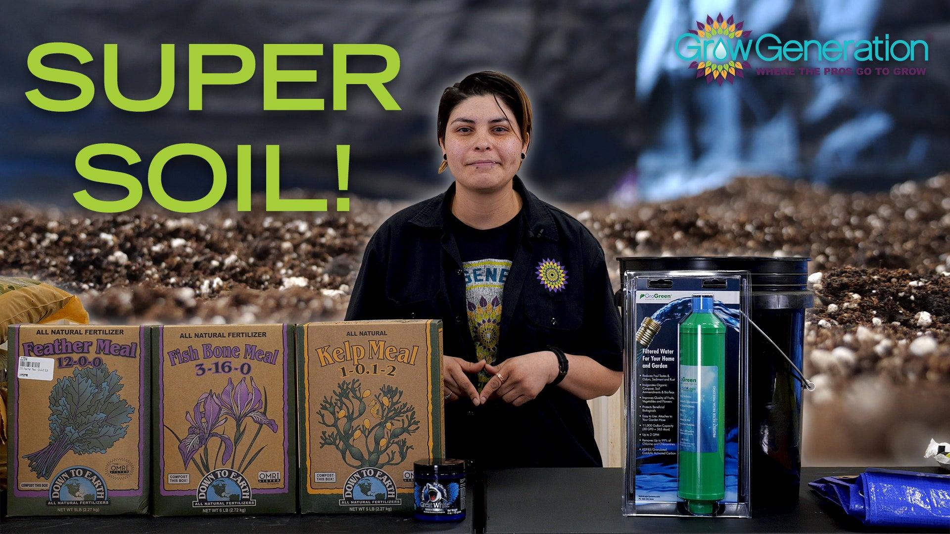 How to Make Super Soil